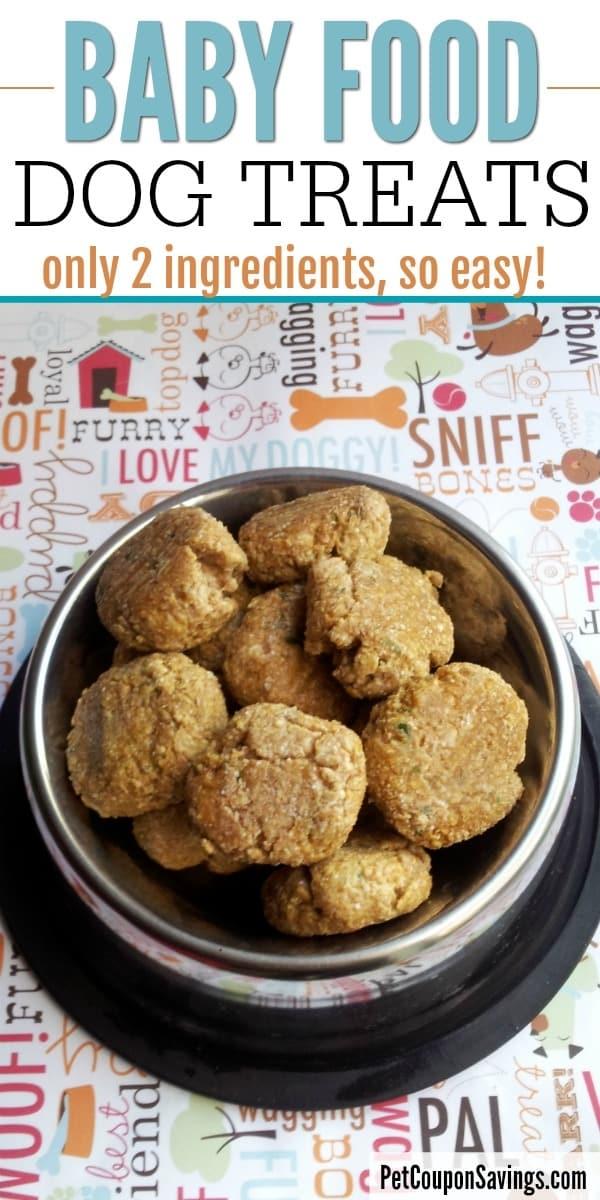Baby Food Dog Treats Recipe Only 2 Ingredients Pet Coupon Savings